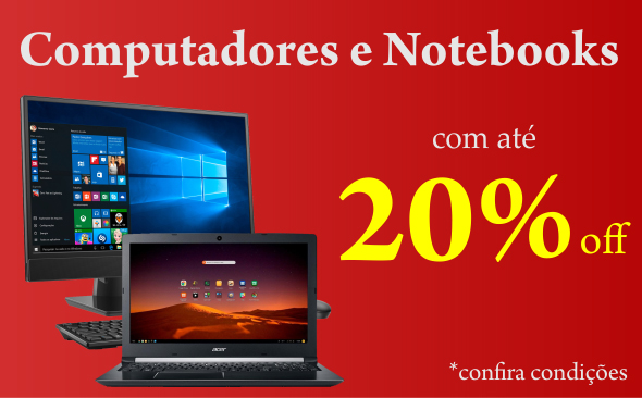 COMPUTADORES E NOTEBOOKS